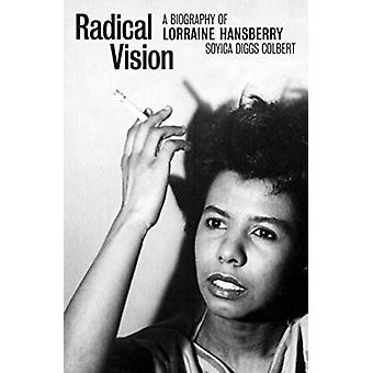 Radical Vision by Soyica Diggs Colbert