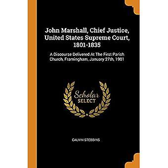 John Marshall, Chefe de Justiça, Suprema Corte dos Estados Unidos, 1801-1835: Um Discurso Proferido na Primeira Igreja Paroquial, Framingham, 27 de janeiro de 1901