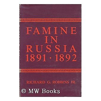 Famine in Russia - 1891-92 - The Imperial Government Responds to a Cri