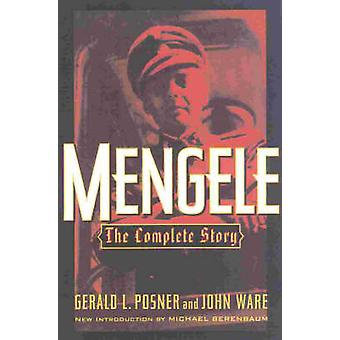 Mengele The Complete Story by Posner & Gerald