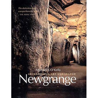 Newgrange - Archaeology - Art and Legend by Michael J. O'Kelly - Clair