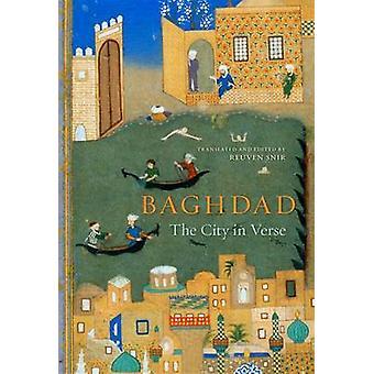 Baghdad - la città in versi di R. Snir - 9780674725218 libro