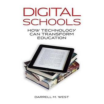 Digital-Schulen - wie Technologie Bildung von Darrell M verändern kann.
