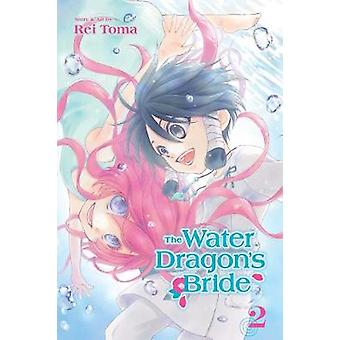 The Water Dragon's Bride - Vol. 3 by Rei Toma - 9781421592565 Book
