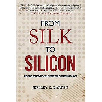 Fra silke å silisium - historien om globalisering gjennom ti Extraord