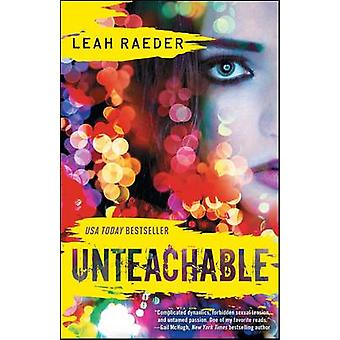 Unteachable by Leah Raeder - 9781476786407 Book