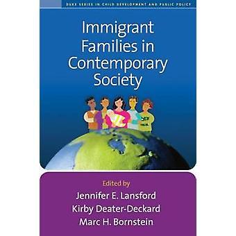 Invandrarfamiljer i det moderna samhället av Jennifer E. Lansford-