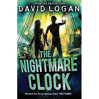 The Nightmare Clock by David Logan - 9781780875811 Book