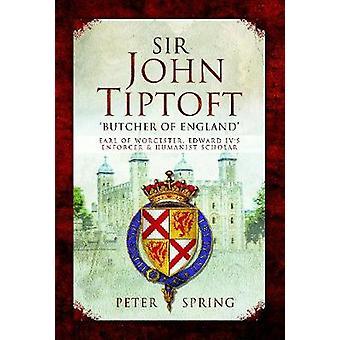 Sir John Tiptoft-'Butcher of England' - Earl of Worcester - Edward IV'
