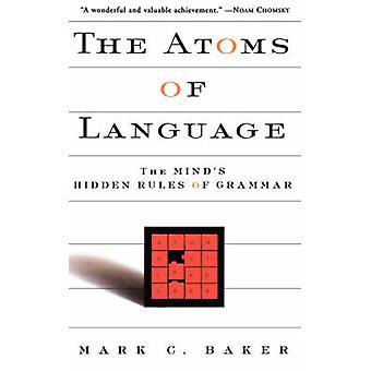 Kieli - atomien mielen piileviä kieliopin Mark c. säännöt