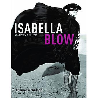 Isabella Blow by Martina Rink - Philip Treacy - 9780500515358 Book