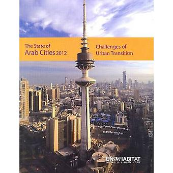 The State of Arab Cities 2012 - Challenges of Urban Transition by Unit