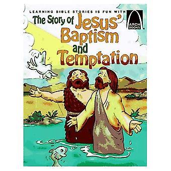 Berättelsen om Jesu dop och frestelse, Vol. 6