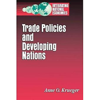 Trade Policies and Developing Nations (Integrating National Economies)