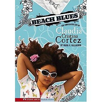 Stranden Blues: Komplisert livet til Claudia Cristina Cortez