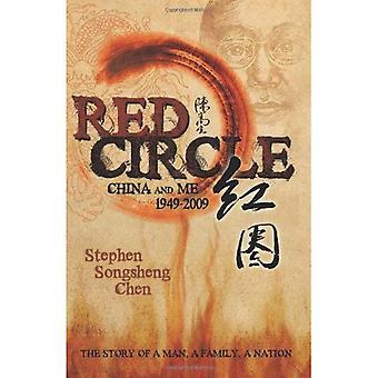 Rød cirkel: Kina og mig 1949-2009