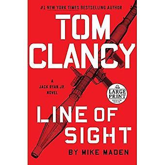 Tom Clancy ligne de la vue (Jack Ryan Jr. roman)