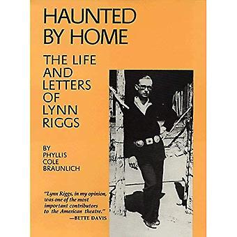 Ossessionato dalla Home: The Life and Letters of Lynn Riggs