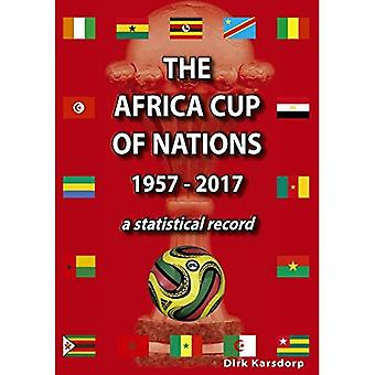 The Africa Cup of Nations 1957-2017 A Statistical Record