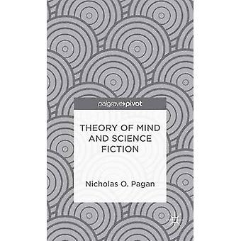 Theory of Mind and Science Fiction by Pagan & Nicholas O.