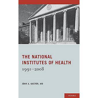 المعاهد الوطنية للصحة 19912008 من كاستور آند جون أ