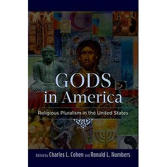 Gods in America Religious Pluralism in the United States by Cohen & Charles L.