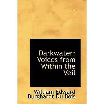 Darkwaters stemmer fra sløret av Edward Burghardt Du Bois & William