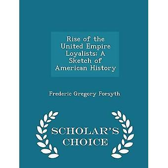 يرتفع للموالين للإمبراطورية المتحدة رسماً تخطيطياً للطبعة اختيار علماء التاريخ الأمريكي فورسيث & غريغوري فريدريك
