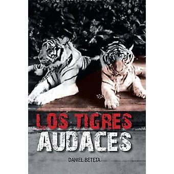 Los Tigres Audaces durch Beteta & Daniel