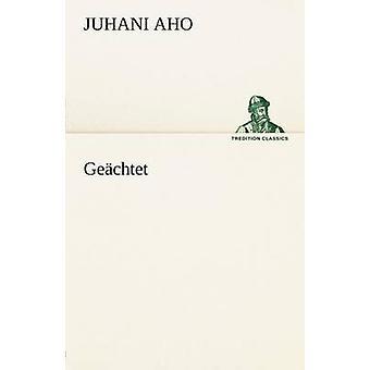 Geachtet door Aho & Juhani