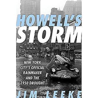 Howell's Storm: New Yorks officiella Rainmaker och 1950 torkan