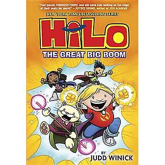 Hilo Book 3 - The Great Big Boom by Judd Winick - 9780385386203 Book