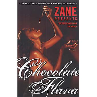 Chocolate Flava - The Eroticanoir.Com Anthology by Zane - 978074348238