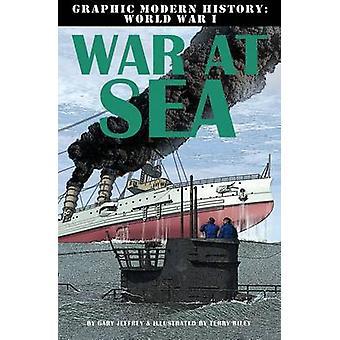 War at Sea by Gary Jeffrey - 9780778709237 Book