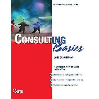 Consulting Basics by Joel Gendelman - 9781562866969 Book