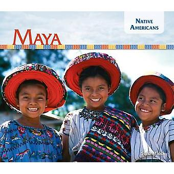 Maya by Sarah Tieck - 9781624035814 Book