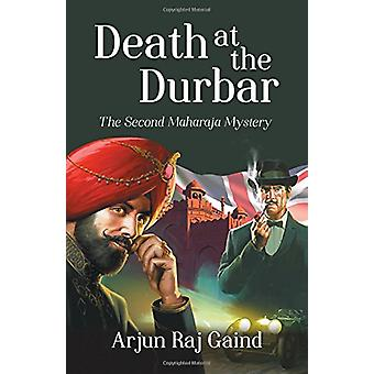 Death at the Durbar - The Second Maharaja Mystery by Arjun Gaind - 978