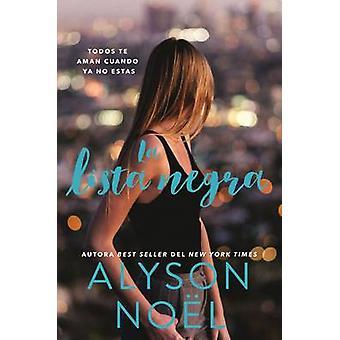 La Lista Negra by Alyson Noel - 9780718092948 Book