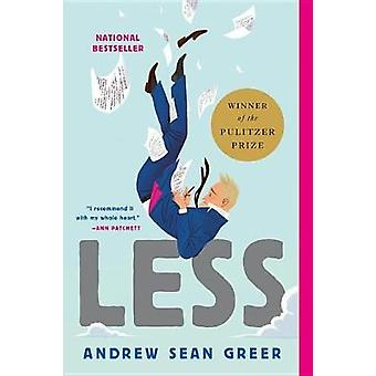 Less by Andrew Sean Greer - 9780316316132 Book