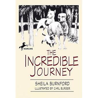 The Incredible Journey by Sheila Every Burnford - Carl Burger - 97804
