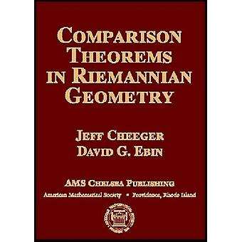 Comparison Theorems in Riemannian Geometry by Jeffrey Cheeger - David