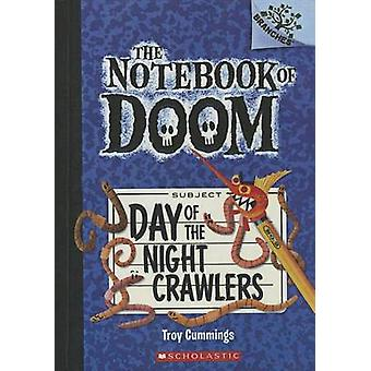 Day of the Night Crawlers by Troy Cummings - 9780606323680 Book