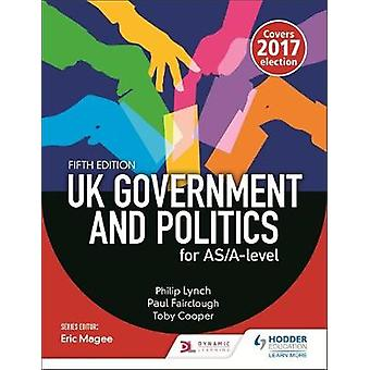 UK Government and Politics for ASAlevel Fifth Edition by Paul Fairclough