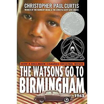 The Watsons Go to Birmingham--1963 by Christopher Paul Curtis - 97806