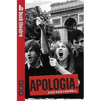 Apologie par Alexi Kaye Campbell - livre 9781848420533