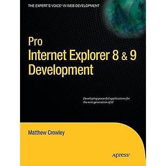 Pro Internet Explorer 8 9 Ontwikkeling door Matthew Crowley