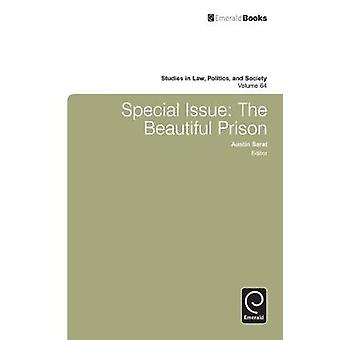 Special Issue The Beautiful Prison by Sarat & Austin