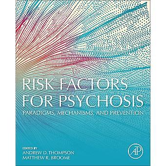 Riskfaktorer för psykos av Andrew Thompson