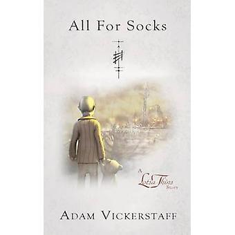 All for Socks by Vickerstaff & Adam