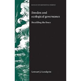 Ruotsi ja Lennart Lundqvistin ekologinen hallinto